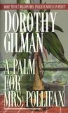 A Palm for Mrs. Pollifax (Mrs. Pollifax, #4)