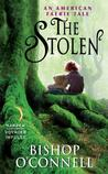 The Stolen (An American Fairie Tale, #1)