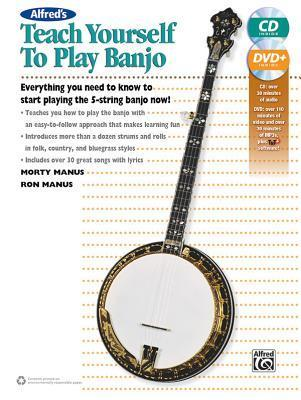 Alfred's Teach Yourself to Play Banjo: Everything You Need to Know to Start Playing the 5-String Banjo