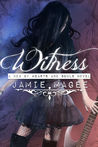 Witness (See #2; Web of Hearts and Souls #5)