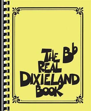 The Real Dixieland Book: BB Instruments