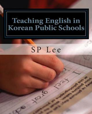Teaching English in Korean Public Schools: A Practical Guide