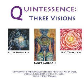 Quintessence: Three Visions
