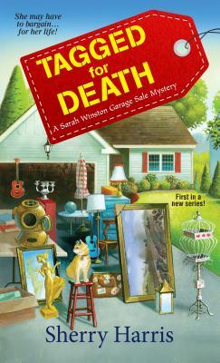 Tagged for Death (A Sarah Winston Garage Sale Mystery, 1)
