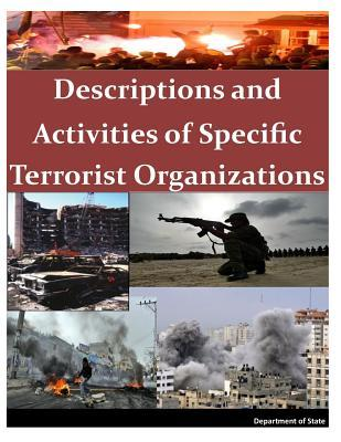 Descriptions and Activities of Specific Terrorist Organizations