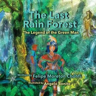 The Last Rain Forest: Legend of the Green Man