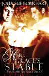 Her Grace's Stable (A Jane Austen Space Opera #2)