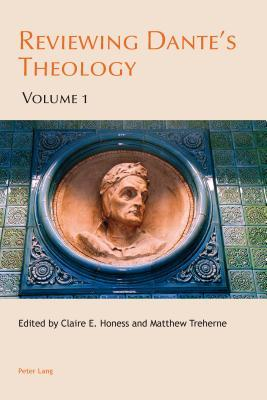 reviewing-dante-s-theology-volume-1-and-2