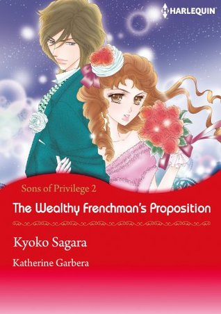 The Wealthy Frenchman's Proposition (Sons of Privilege #2)