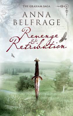 Revenge and Retribution (The Graham Saga #6)