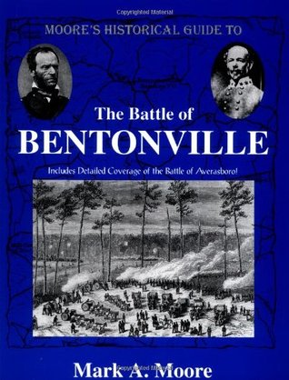 The Battle Of Bentonville