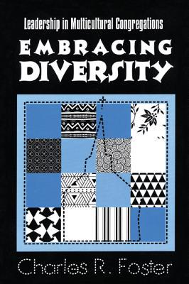 Embracing Diversity by Charles R. Foster