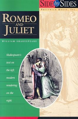 Romeo and Juliet: Side by Sides