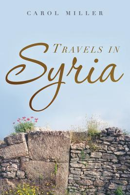 Travels in Syria: A Love Story