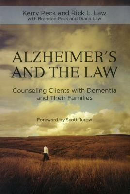 Alzheimer's and the Practice of Law: Counseling Clients with Dementia and Their Families