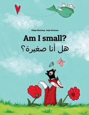 Am I Small? Hl Ana Sghyrh?