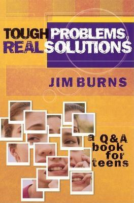 Tough Problems, Real Solutions: A Q & A Book for Teens