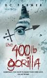 The 400lb Gorilla (The Hipposync Archives, #1)