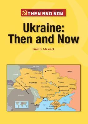 Ukraine: Then and Now