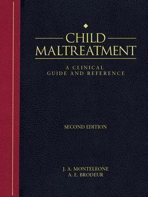 Child Maltreatment: Illustrated Dictionary - Physical, Psychological and Legal Terminology of Child Abuse and Neglect