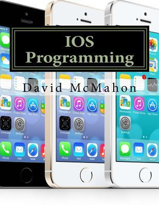 IOS Programming: The Simple Mobile Apps Recipe Book