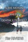 Albie Merani and The Deathly Tempest