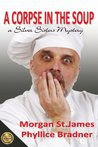 A Corpse in the Soup (Silver Sisters Mysteries #1)