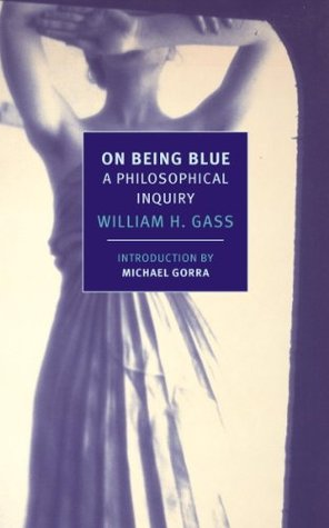 On Being Blue: A Philosophical Inquiry (New York Review Books Classics)
