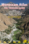Moroccan Atlas - The Trekking Guide, 2nd: Planning, places to stay, places to eat; 44 trail maps and 10 town plans; includes Marrakech city guide