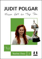 From GM to Top Ten: Judit Polgar Teaches Chess 2