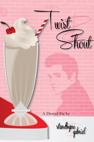 twist and shout by gabriel ao3