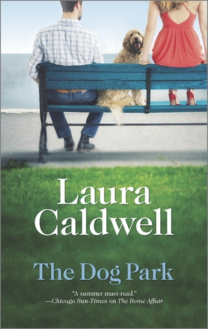 The Dog Park by Laura Caldwell