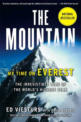 Ebook The Mountain: My Time on Everest by Ed Viesturs TXT!