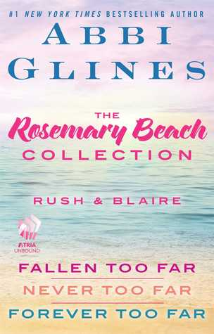 The Rosemary Beach Collection: Rush and Blaire (Too Far, #1-3)