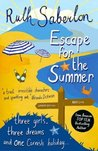 Escape for the Summer (Escape Series, #1)
