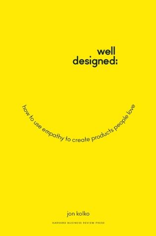 Well-Designed by Jon Kolko