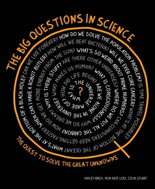 The Big Questions in Science: The Quest to Solve the Great Unknowns