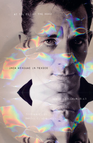 at-the-end-of-the-road-jack-kerouac-in-mexico