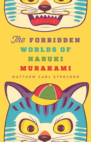 The Forbidden Worlds of Haruki Murakami