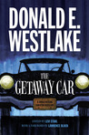 The Getaway Car: A Donald Westlake Nonfiction Miscellany