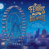 Mr. Ferris and His Wheel by Kathryn Gibbs Davis