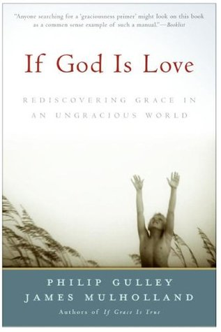 If God Is Love by Philip Gulley