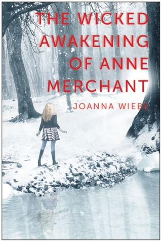 The Wicked Awakening of Anne Merchant (The V Trilogy, #2)