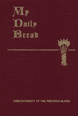 My Daily Bread by Anthony J. Paone
