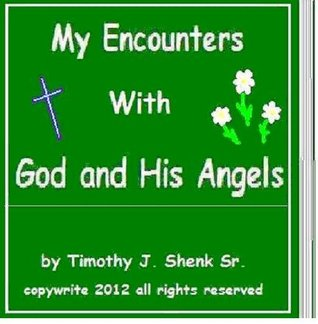 my-encounters-with-god-and-his-angels-spirits-and-us