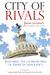 City of Rivals: Restoring t...