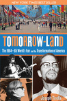 Tomorrow-Land: The 1964-65 World's Fair and the Transformation of America