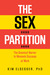 The Sex Partition: The Grea...