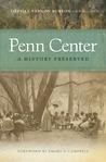 Penn Center: A History Preserved