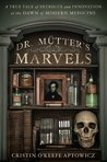 Dr. Mutter's Marv...